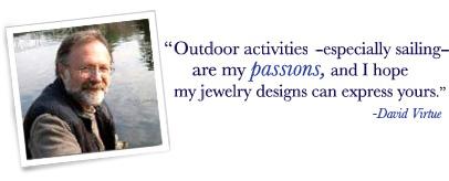 About David Virtue Jewelry